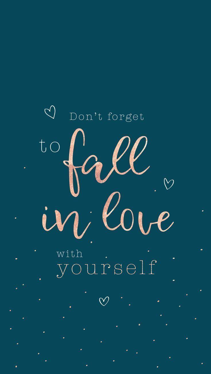 Vergessen Sie nicht, sich in sich selbst zu verlieben! D – #dich #nicht #selve