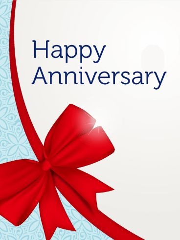 Happy Anniversary Greeting Card. It is important to let him know how much you love him on this special day for the two of you. Send this anniversary card to celebrate the relationship you have built with him. Show your love and appreciation to him.