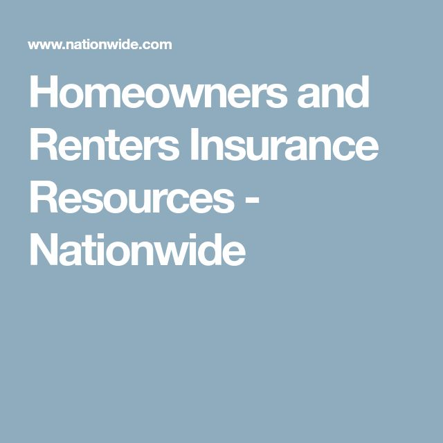 Homeowners and Renters Insurance Resources - Nationwide