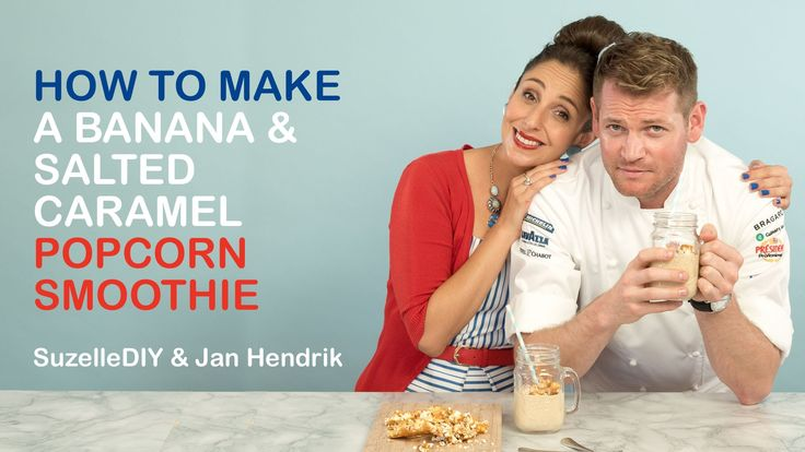 Suzelle DIY - How to make a banana & salted caramel popcorn smoothie with special guest Jan Hendrik van der Westhuizen (South Africa's first ever Michelin Star chef)