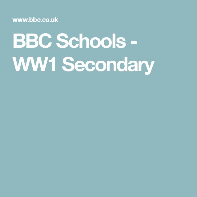 BBC Schools - WW1 Secondary including interactive tour of the trenches
