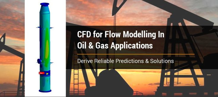 #CFD for #FlowModelling in #OilandGas Applications to Derive Reliable #Predictions & #Solutions #CFDServices #analysis #fluidanalysis