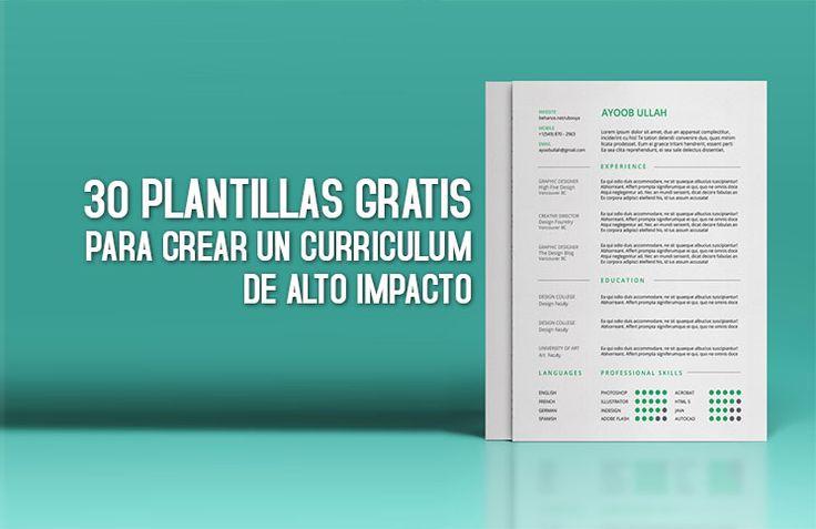 30 plantillas para curriculum de alto impacto, totalmente GRATIS. Ya no hay excusas para tener un curriculum, gratis y de alto impacto.