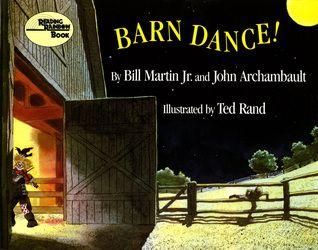 Barn Dance! - Bill Martin Jr. and John Archambault, Ted Rand