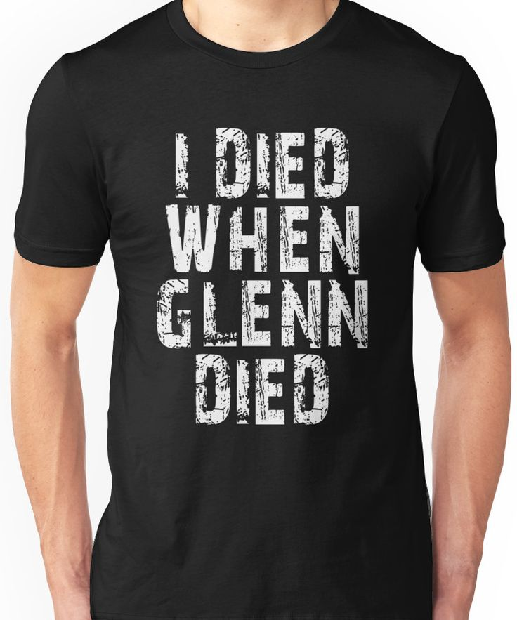 i died when glenn died shirt Unisex T-Shirt