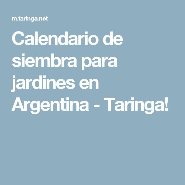 Calendario de siembra para jardines en Argentina - Taringa!
