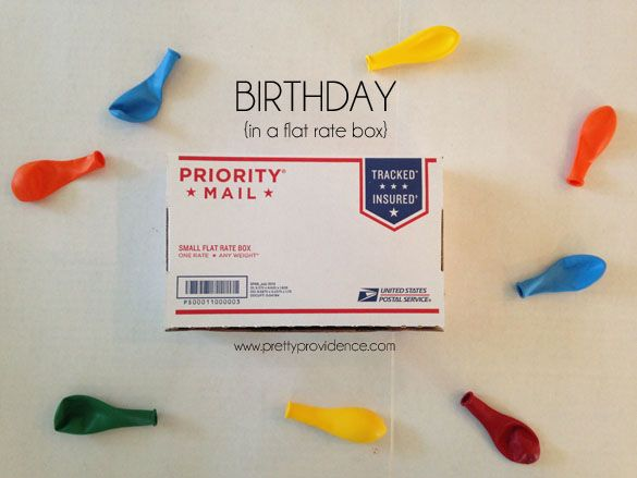 Birthday in a flat rate box! Fun idea to send to a loved one, too far away to celebrate with!