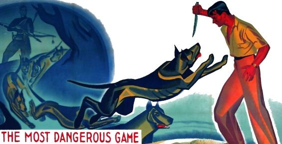 The Most Dangerous Game Activities and Most Dangerous Game Lesson Plans