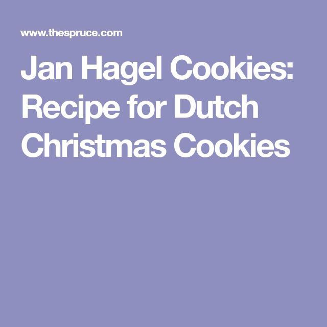 Jan Hagel Cookies: Recipe for Dutch Christmas Cookies