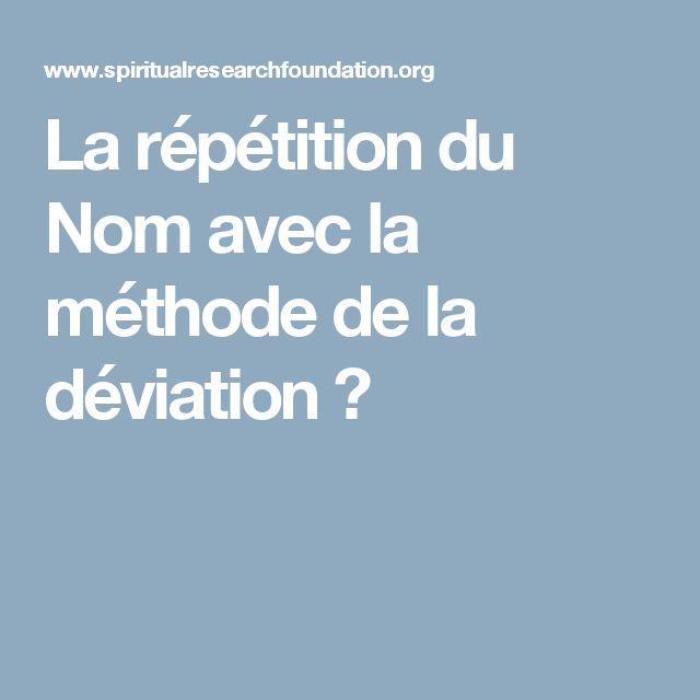 La répétition du Nom  avec la méthode de la déviation ?