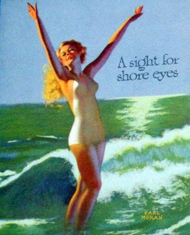 "Earl Moran - ""A sight for shore eyes"""