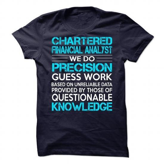 Awesome Shirt For Chartered Financial Analyst T Shirts, Hoodies Sweatshirts. Check price ==► https://www.sunfrog.com/LifeStyle/Awesome-Shirt-For-Chartered-Financial-Analyst.html?57074