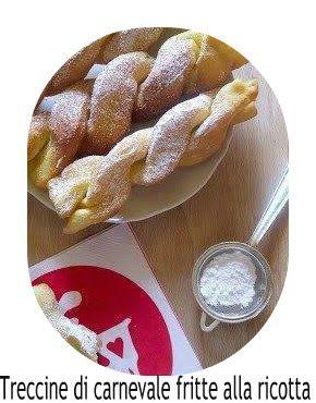 a.c: Treccine di carnevale fritte alla ricotta