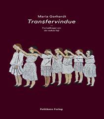 """Transfervindue af Maria Gerhardt med undertitlen """"fortællinger om de raskes fejl"""" er en historie, der tager udgangspunkt i det svære øjeblik, hvor man nærmer sig døden. En barsk, medrivende roman og bestseller om det at skulle dø. Men også en smuk og lyrisk bog med håb. Klik på forsidefotoet og læs mere."""