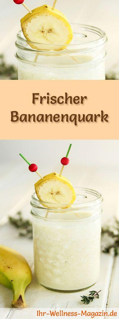 Rezept für einen frischen Bananenquark mit viel Eiweiß - und weitere leckere Magerquark-Rezepte zum Abnehmen ...