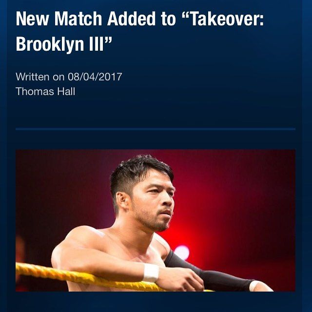 It has been made official that, at NXT Takeover: Brooklyn III, Hideo Itami will go one on one with Aleister Black.  Picture Credit: Wrestling Rumors App  Information Credit: Wrestling Rumors App  #wwe #raw #wrestlemania #nxt #wrestlemania34 #wwenetwork #wrestling #awesome #banter #instagram #wwesupercard #supercard #wweuk #wwelive #wweuniverse #hideoitami #aleisterblack #nxttakeover #takeover #brooklyn
