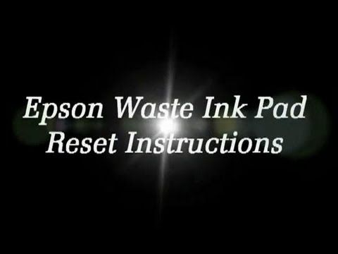 Reset Epson Waste Ink Pad Counter Reset Instructions