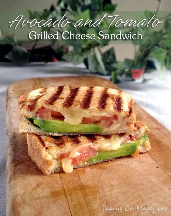 Avocado and Tomato Grilled Cheese Sandwiches   Taking On Magazines   www.takingonmagazines.com   Rich cheese and avocado complement ripe tomatoes for a perfect gooey grilled cheese.