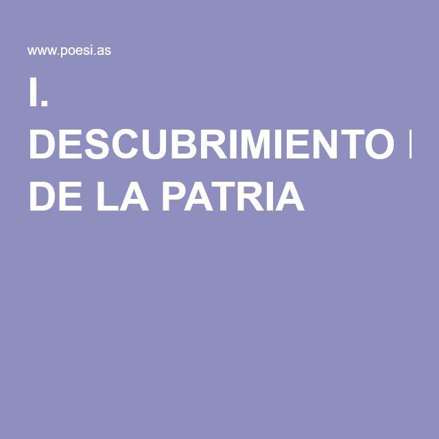 Leopoldo Marechal: Poema 'I. Decubrimiento de la Patria'...