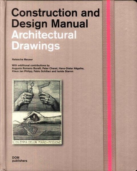 Architectural drawings / edited by Natascha Meuser, with additional contributions by Augusto Romano Burelli ... [et al.]. Consulta disponibilidad: http://biblio.uah.es/uhtbin/cgisirsi/LTr/C-EXPERIM/0/5?user_id=WEBSERVER&searchdata1=9783869221885{020} +Info: http://www.dom-publishers.com/products/en/Construction-and-Design-Manuals/Architectural-Drawings.html