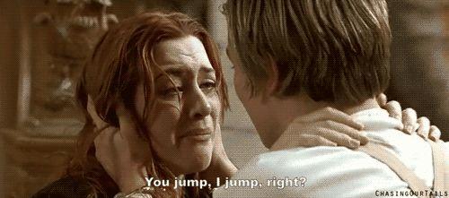 """You jump I jump remember."""