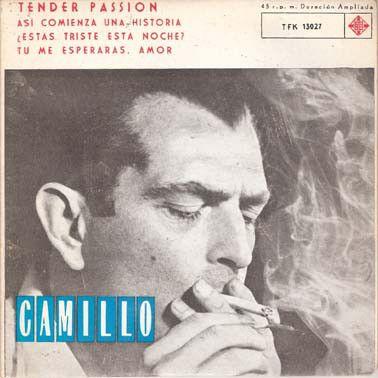 Camillo* - Tender Passion / Asi Comienza Una Historia / Are You Lonesome Tonight? / Tu Me Esperabas Amor (Vinyl) at Discogs