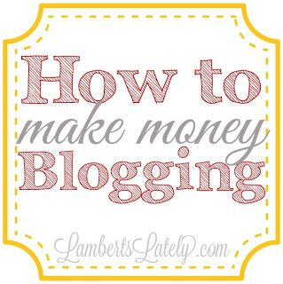 How to Make Money Blogging...tips and tricks on how to monetize your blog! http://www.lambertslately.com/2013/08/how-i-make-money-blogging.html