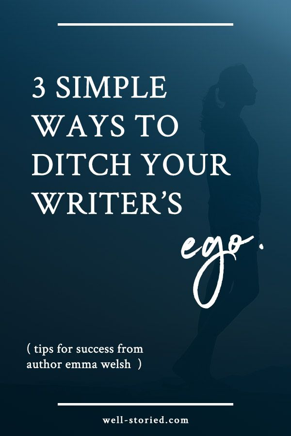 Struggling with your writer's ego? Check out E.M. Welsh's 3 easy ways to squash it and get your writing life back on track!