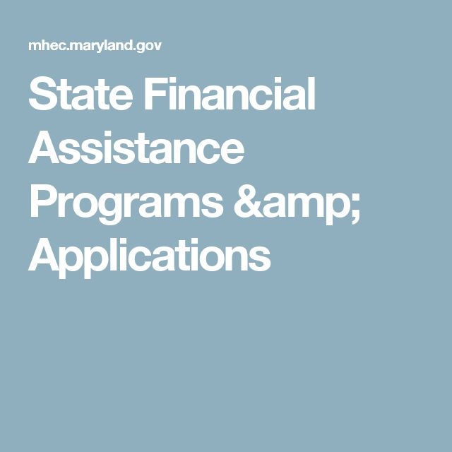 State Financial Assistance Programs & Applications