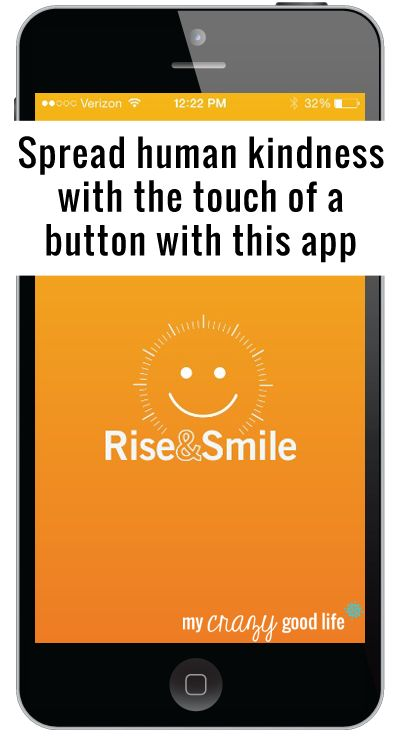 Wake Up With the Rise and Smile App! #hellohumankindness - My Crazy Good Life