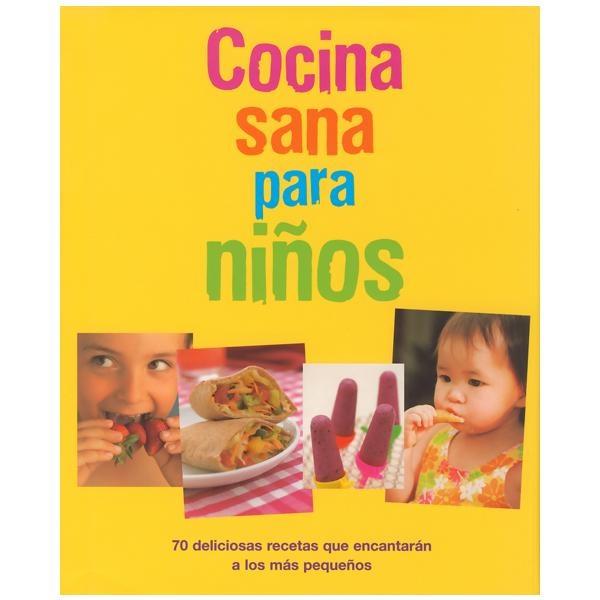 Cocina sana para ni os libros de cocina pinterest for Libro cocina para ninos