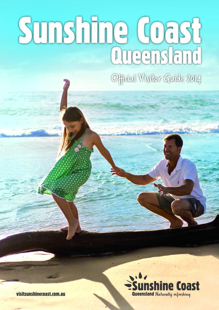 Sunshine Coast Destination 2014 Official Visitors Guide - the flagship publication for Sunshine Coast