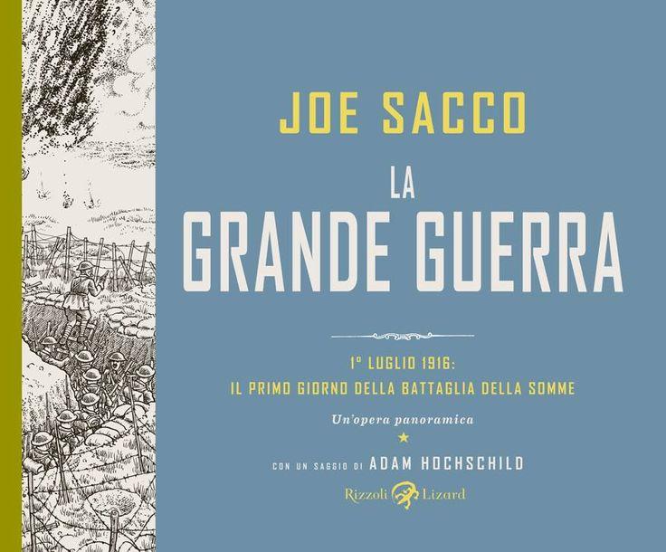 #LaGrandeGuerra #JoeSacco #TheGreatWar ricostruisce quel #1luglio1916, primo giorno della #battagliadellaSomme, che si concluse il 18 novembre con un bilancio di circa 300mila morti tra militari britannici, francesi e tedeschi.