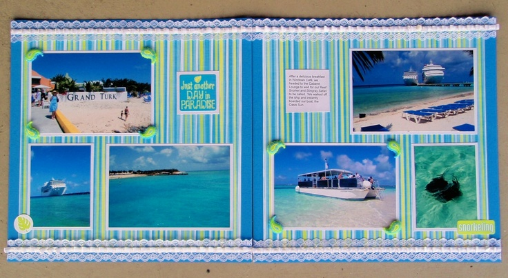 Just Another Day in Paradise - Grand Turks - Scrapbook.com