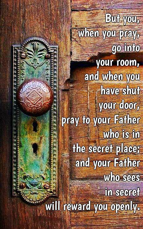 Matthew 6:6 prayer closet                                                                                                                                                                                 More