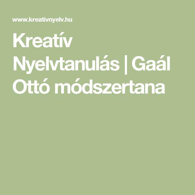 Kreatív Nyelvtanulás | Gaál Ottó módszertana