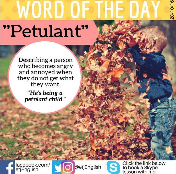 Vocabulary: Petulant