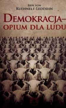 #Demokracja - opium dla ludu - Erik von #Kuehnelt-Leddihn