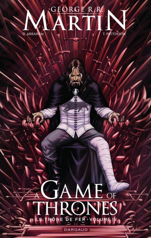 Abraham, Daniel & Patterson, Tommy & R.R. Martin, George : A Game of Thrones : Le Trône de Fer, tome 4. Edition Dargaud, 2014, 128 p.