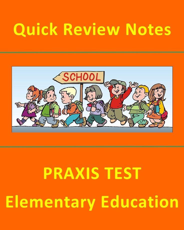 Quick Review Notes: PRAXIS TEST - Elementary Education #PRAXIS #teaching #teachers #classrooms #school #testprep