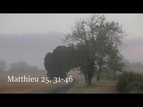 Évangile selon Saint-Matthieu - Mt 25, 31-46 - 6 mars 2017
