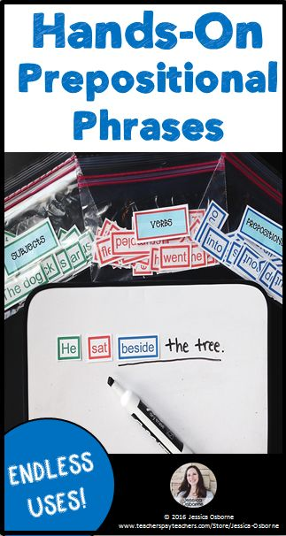 Hands-On Prepositional Phrases. Lesson, warm-up, activity, and endless extension uses for these unique pieces.
