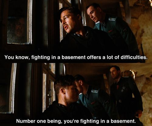 Fightin' in a basement, Inglourious Basterds