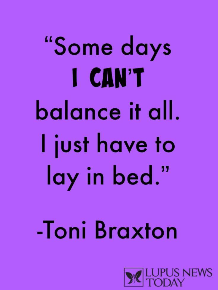 Toni Braxton Lupus Quote #Lupus