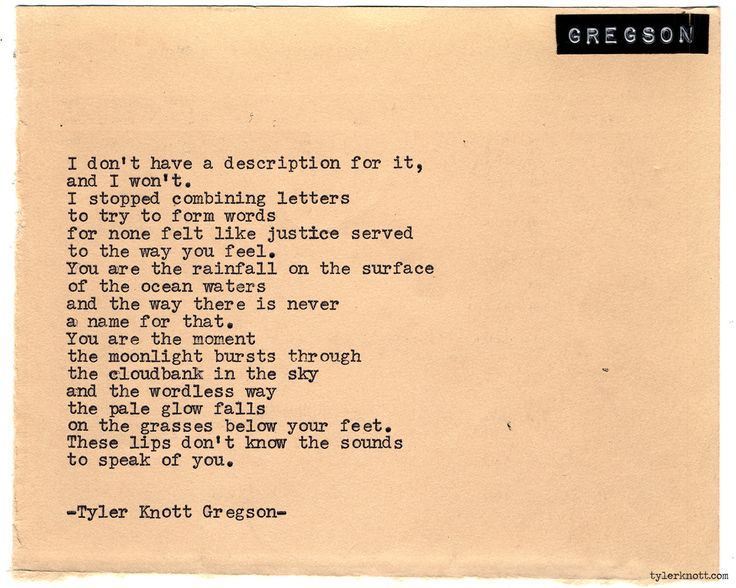 Typewriter Series #912byTyler Knott Gregson *It's official, my book, Chasers of the Light,is out! You can order it through Amazon, Barnes and Noble, IndieBound or Books-A-Million *