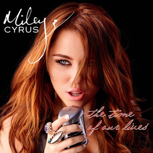 Miley Cyrus: The time of our lives - 2009.