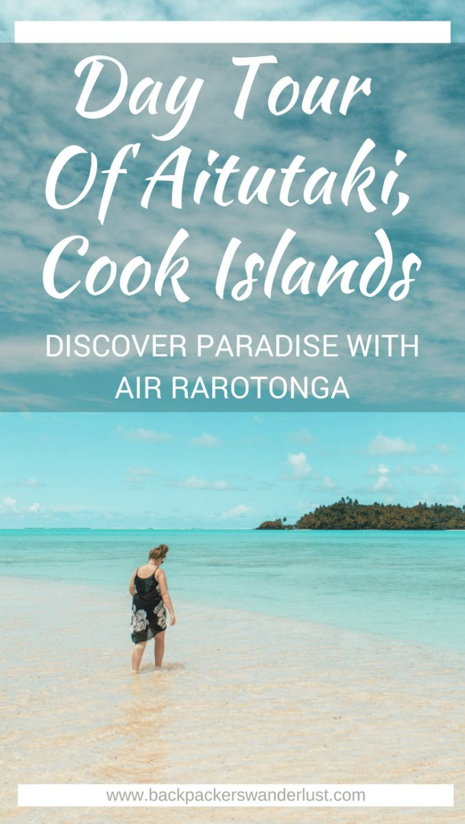 Finding Paradise With Air Rarotonga, Aitutaki Day Tour | The Cook Islands | Vaka Cruises | Adventure | South Pacific | Travel | Backpacking | Rarotonga | Do Not Miss | Snorkeling | Ocean | Beautiful beach | Island life | Photography | Backpackers Wanderlust |