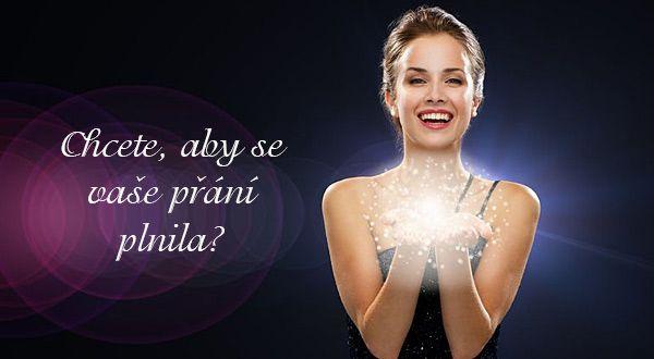 Chcete, aby se vaše přání plnila? | ProNáladu.cz
