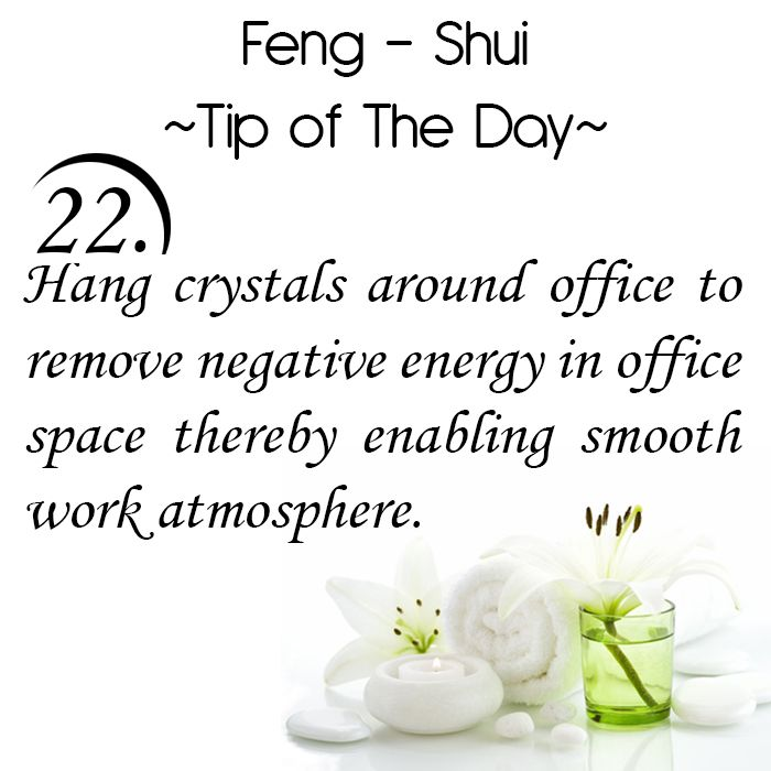 Feng Shui Tip of the Day: 22. Hang crystals around the office to remove negative energy in office space thereby enabling smooth work atmosphere.   Get the Vastu experts advice for your home from renowned Vastu Expert Ms. Manisha Koushik.