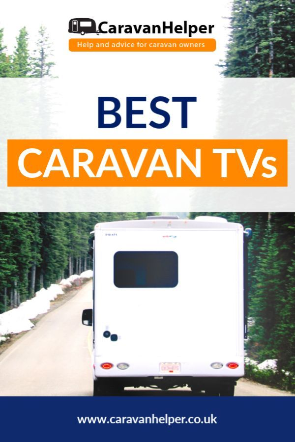 Having The Best Caravan Tv In Your Caravan Is A Great Way To Keep Up To Date With Your Favourite Soaps And Series As You T Best Caravan Touring Caravan Caravan
